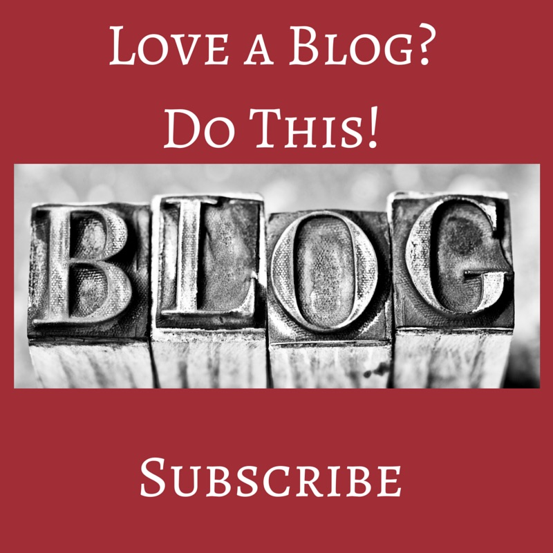 Love a Blog? Do This! Subscribe