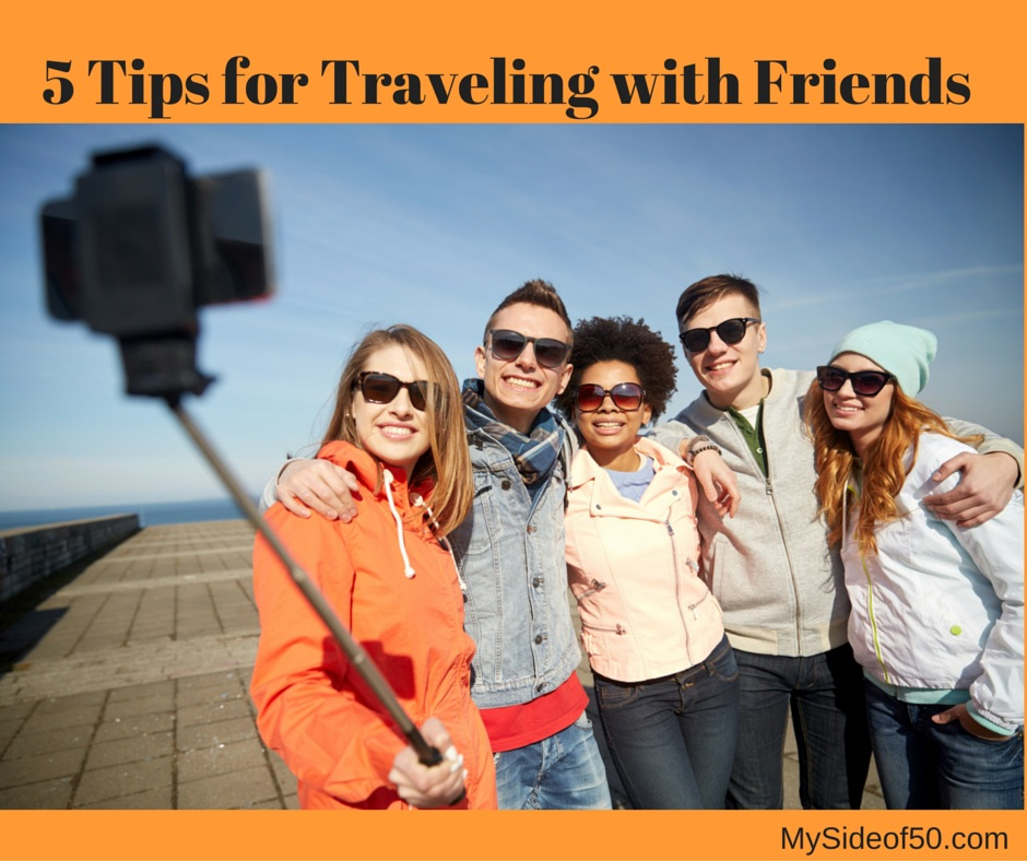 Make Traveling With Friends Successful - 5 Tips