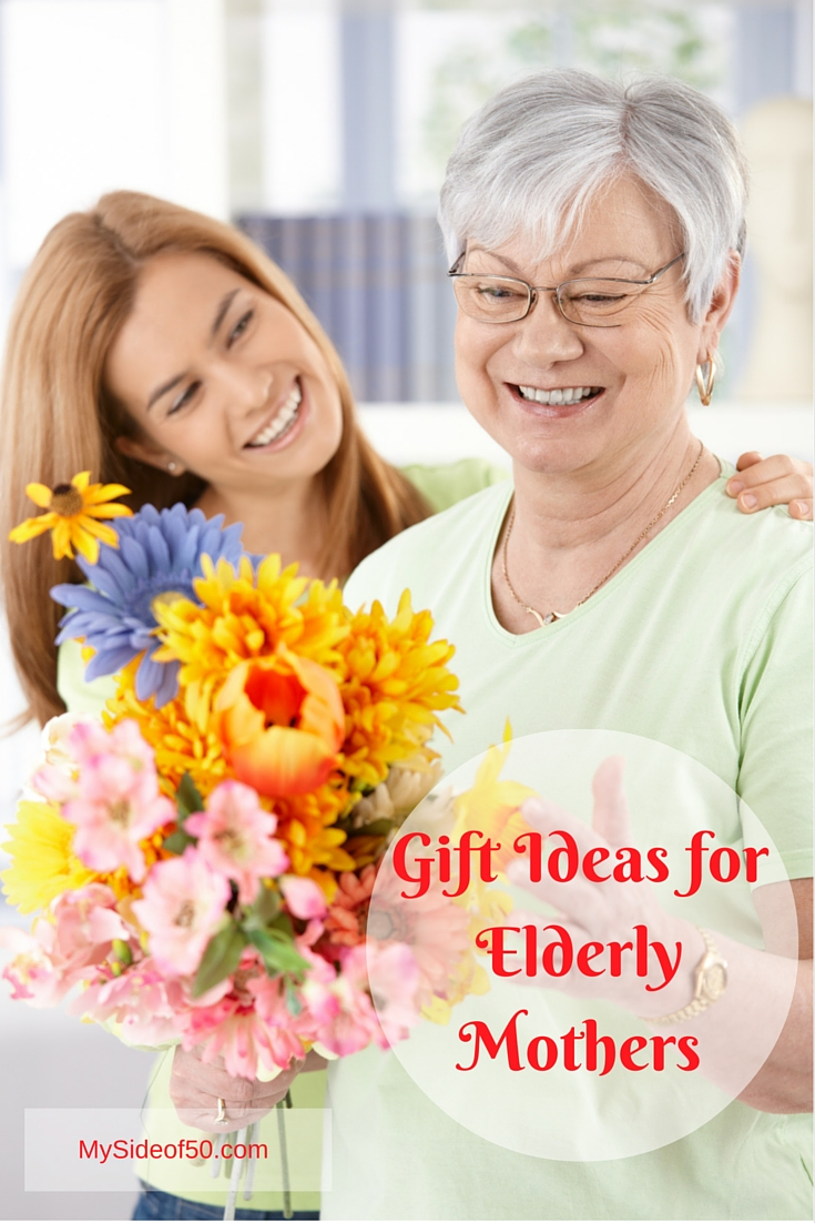 Gifts That Are Appropriate For Elderly Moms