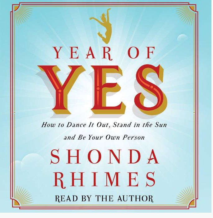 Year of Yes by Mega-Producers Shonda Rhimes