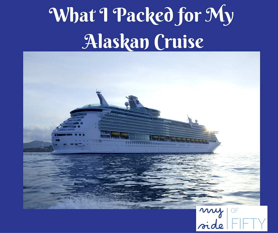 Packing List for an Alaskan Cruise