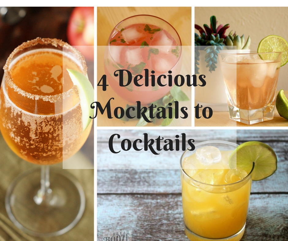 4 Mocktails that can become Cocktails by adding a shot of booze!