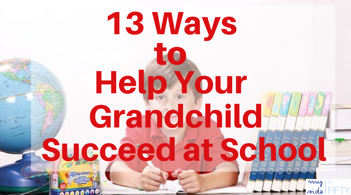 13 Things To Help Your Grandchild Succeed At School Whether You Live Near Or Far | Grandparents can have a positive influence on their grandchild's education by fostering a love a reading, playing games and putting together puzzles, being present and talking about their own educational experiences. Read about all 13 Ways Here!