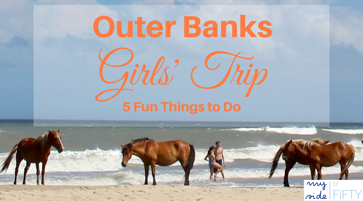 Outer Banks Girls Trip 5 Fun Things to Do | OBX | Lunch at Aqua | Wright Brothers National Memorial | Currituck Beach Lighthouse | Wild Horse Adventure Tours | Dirty Dick's Crab House | Outer Banks Vacation | Outer Banks Travel Guide | Outer Banks, NC | Things to do in Outer Banks