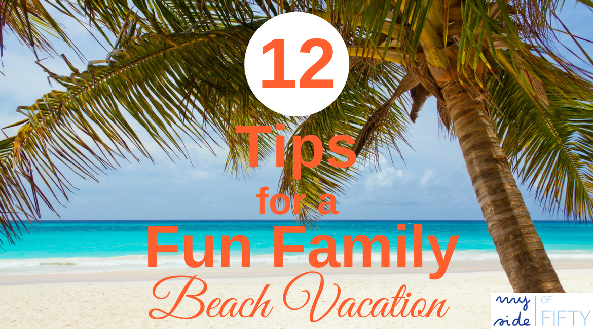 12 Tips for a Fun Family Beach Vacation | How to Choose A Vacation Rental | VRBO | Galveston