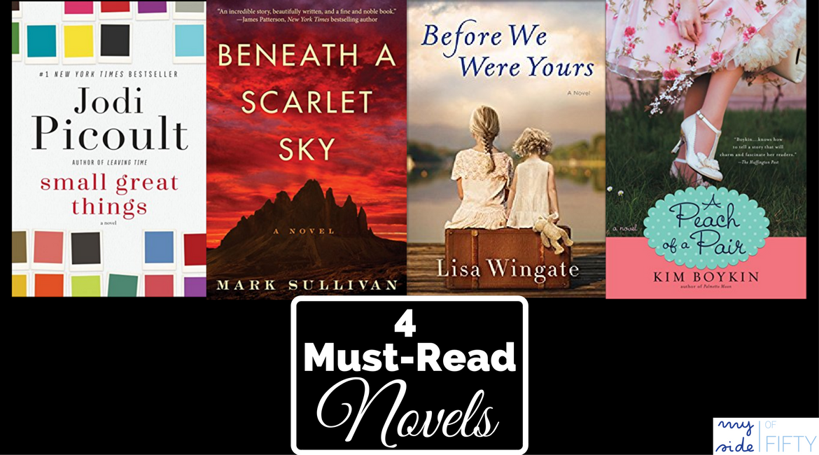 My 4 Must-Read Novels of 2017 | Small Great Things | Beneath A Scarlet Sky | Before We Were Yours | A Peach of a Pair | Books | Books to Read | Fiction | Novels