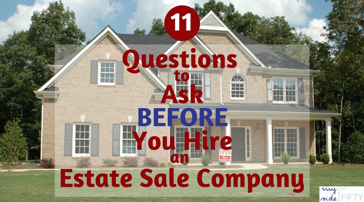 11 Questions To Ask Before You Hire An Estate Sale Company | What percentage to they take? | How do they handle sales tax? | How are they staffed?