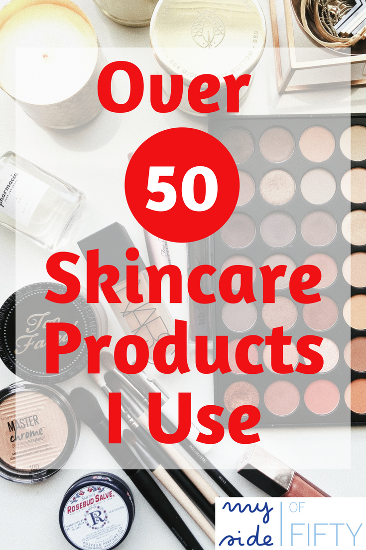 Picture of Cosmetics with Overlay that Says Over 50 Skincare | Products I Use | Skincare Products | Skincare Routine | Skincare Regimen | Anti Aging