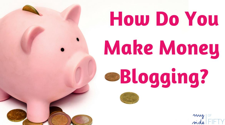 """Piggy bank with the caption """"How Do You Make Money Blogging?"""""""