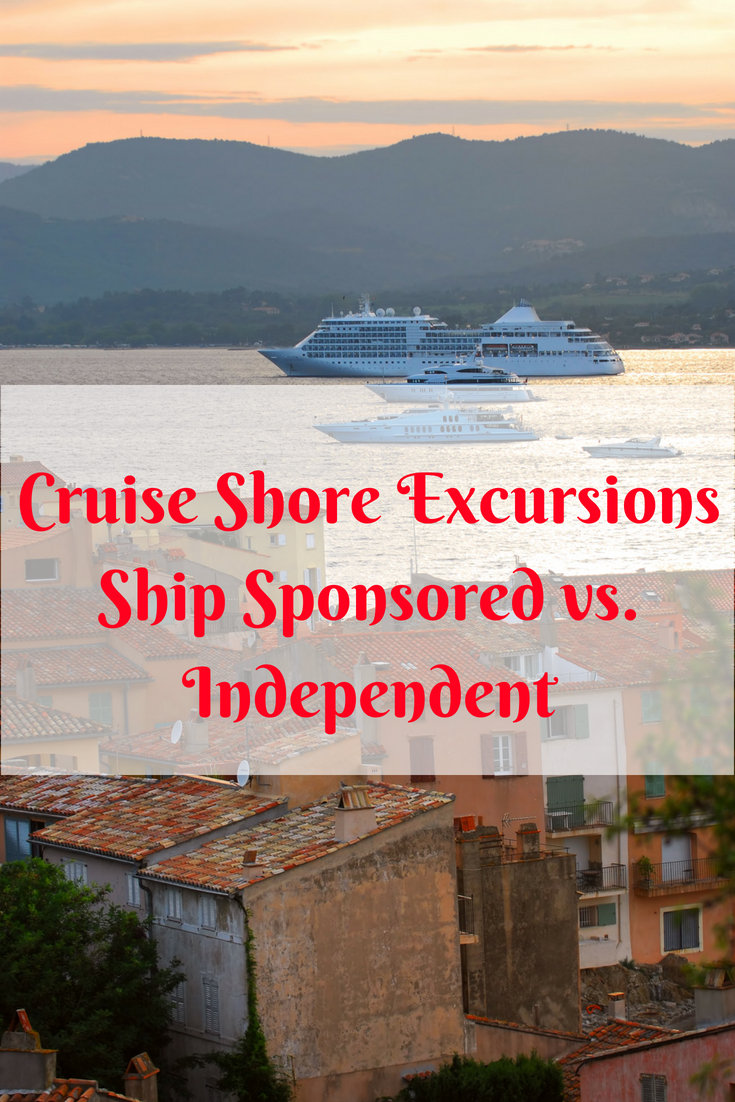 Ship Sponsored or Independent Shore Excursions | Which One Is Right for You? | Picture of cruise ships in harbor, mountains in the background, rustic town in the foreground