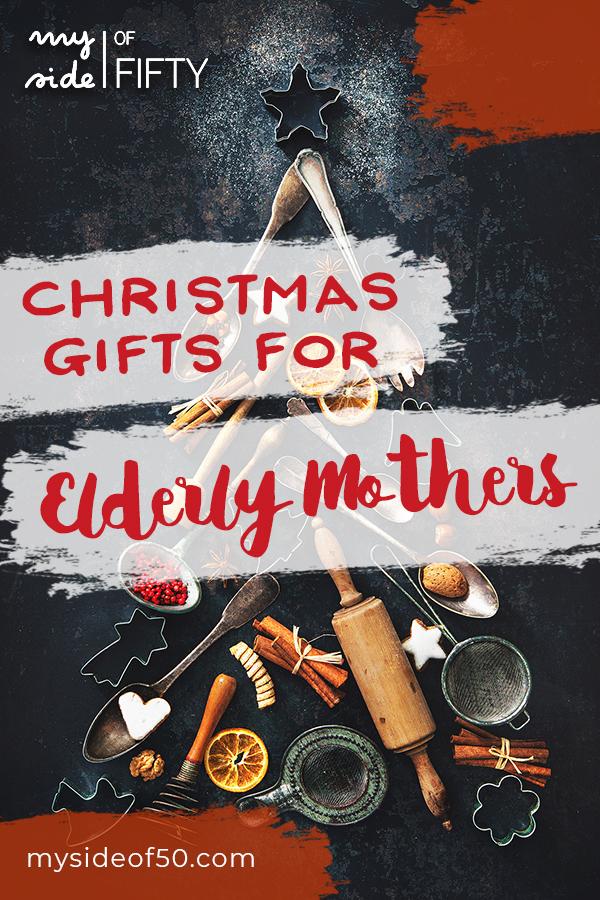 Christmas Gifts For Elderly Moms