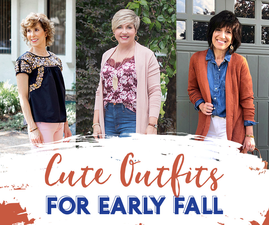 Summer to Fall Outfits   Summer to Fall Transition Looks   Graphic with 3 women in different fall outfits. Words - Cute Outfits for Early Fall