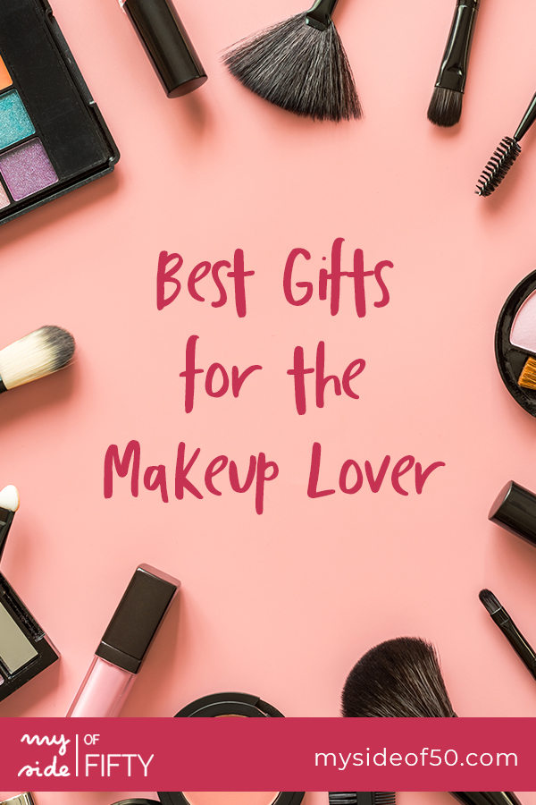 Makeup Gift Ideas | Best Gifts for the Makeup Lover in the text with pictures of makeup and makeup brushes.