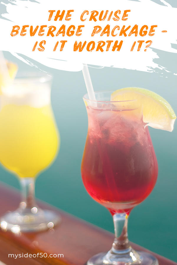 The Cruise Beverage Package - Is it Worth It? | Picture of two fruity cocktails
