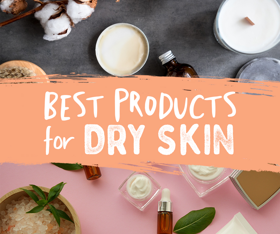 Best Skin Hydration Products | My Favorites to Moisturize Dry Skin |