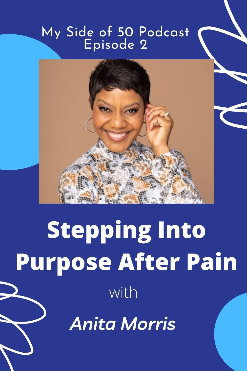 Stepping into Purpose After Pain with Anita Morris